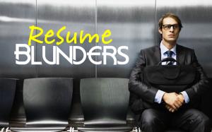 Resume Blunders Mistakes