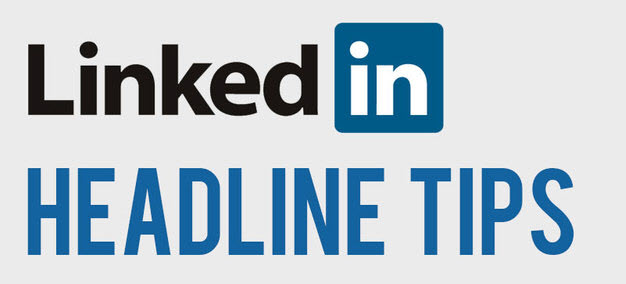 Linkedin Headline Tips