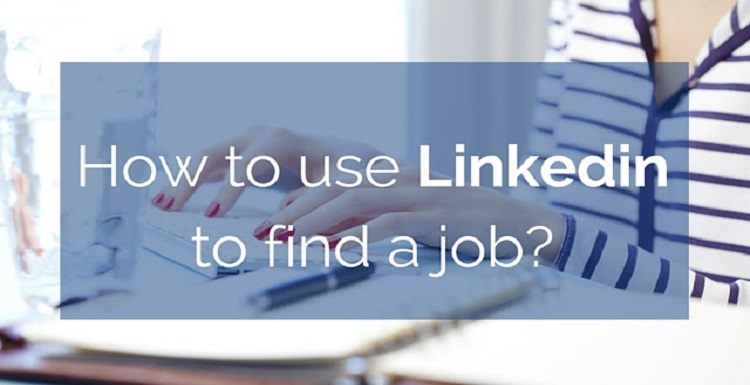 Tips to Find Jobs Through Linkedin