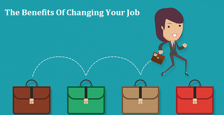 The benefits of changing your job