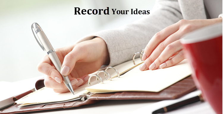 Record Your Ideas